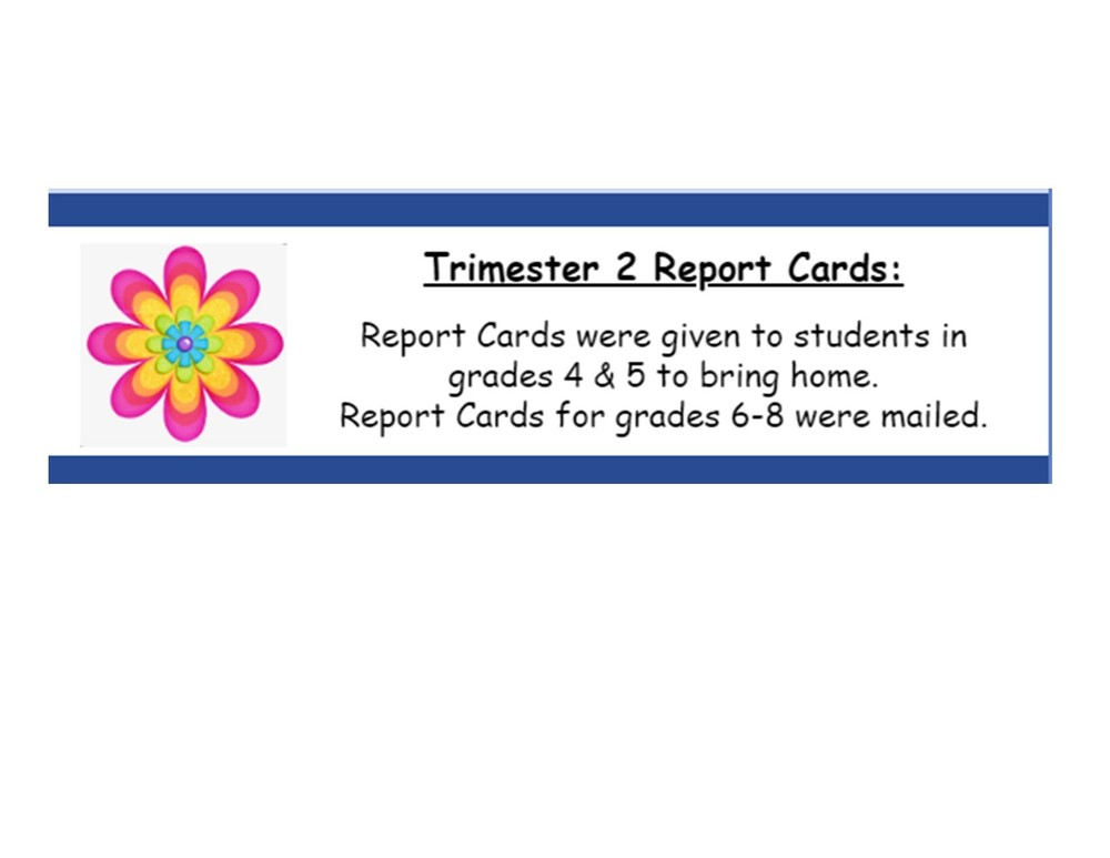 Trimester 2 Report Cards