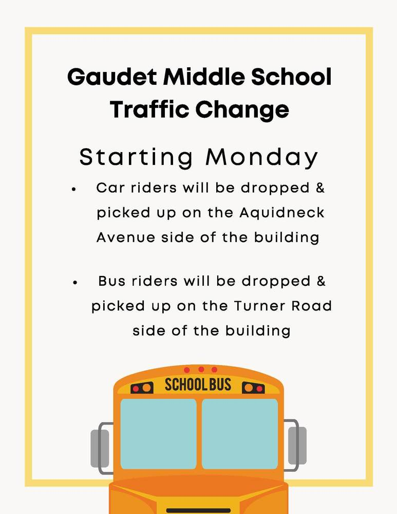 Gaudet Middle School Traffic Change