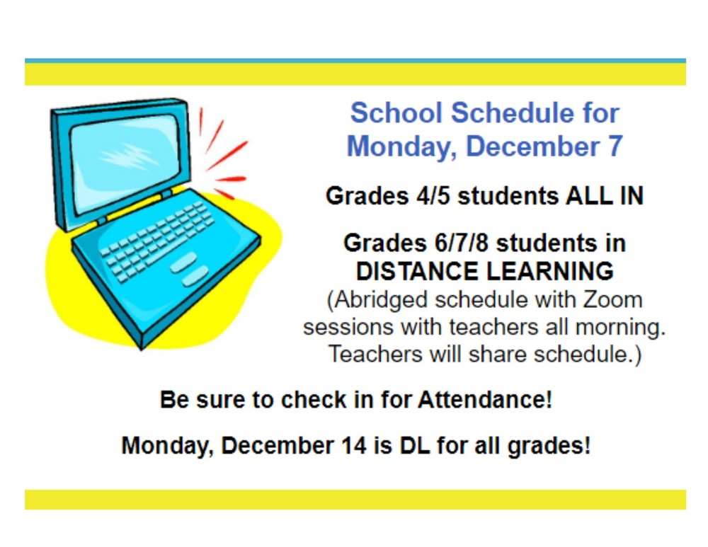 Monday, December 7    School Schedule
