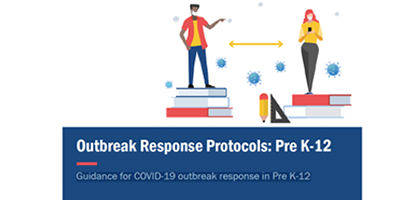 Guidance for COVID-19 outbreak response in Pre K-12